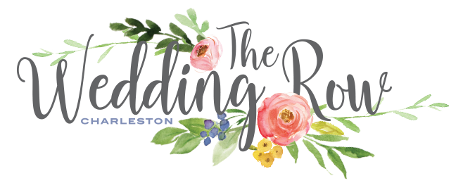 The Wedding Row The Ultimate Resource for Charleston Weddings